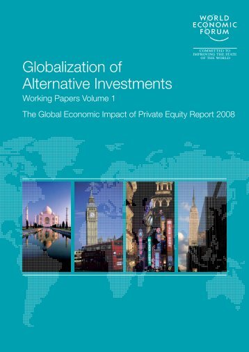Globalization of Alternative Investments - World Economic Forum