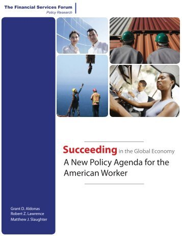 Succeeding in the Global Economy: A New Policy - Harvard ...