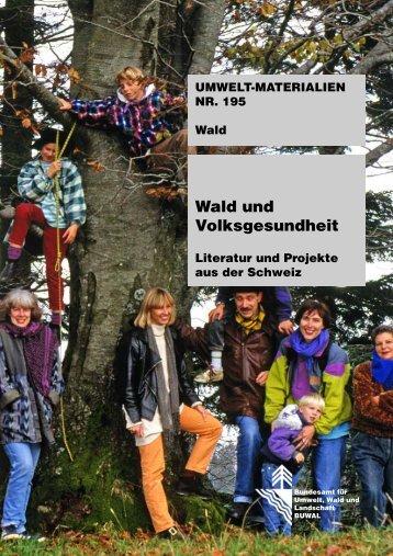 Wald und Volksgesundheit - Bundesamt für Umwelt