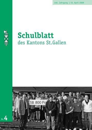 Schulblatt 2009 Nr. 4 (1870 kb, PDF) - schule.sg.ch - Kanton St.Gallen