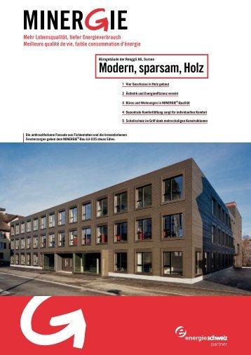 Modern, sparsam, Holz - Minergie