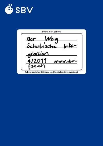 Schulische Integration - Schweizerischer Blinden- und ...