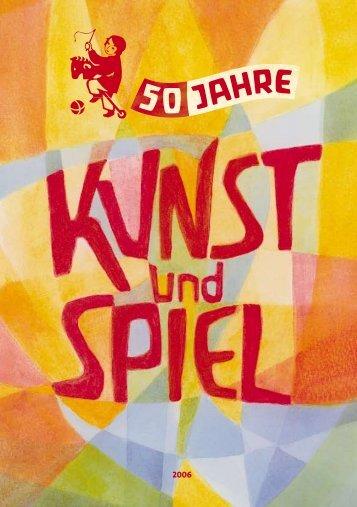 2006 - Kunst und Spiel