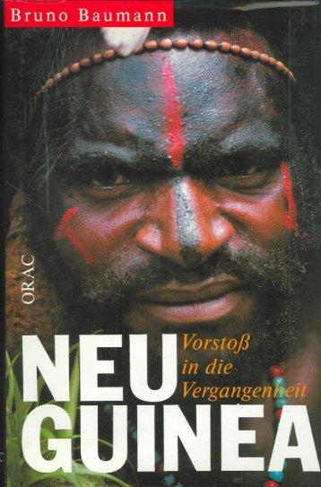 NEU GUINEA Vorstofi in die Vergangenheit - Stichting Papua Erfgoed
