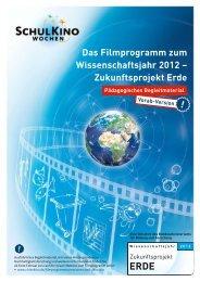 Zukunftsprojekt Erde - SchulKinoWoche-Bayern