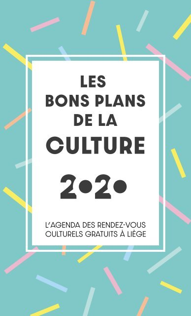 Les bons plans de la Culture 2020