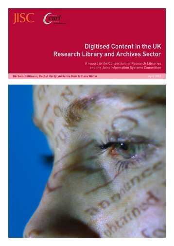 Digitised Content in the UK Research Library and Archives ... - JISC