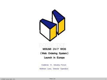 MISUMI 24/7 WOS (Web Ordering System) Launch in Europa - CADENAS ...