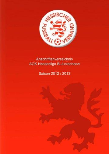 Anschriftenverzeichnis AOK Hessenliga B-Juniorinnen Saison 2012 ...