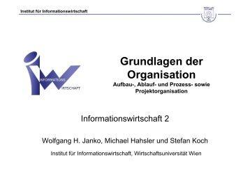 Grundlagen der Organisation Aufbau-, Ablauf ... - Michael Hahsler