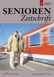 Die gesamte Ausgabe 2/2003 als pdf-Datei - Senioren Zeitschrift ...