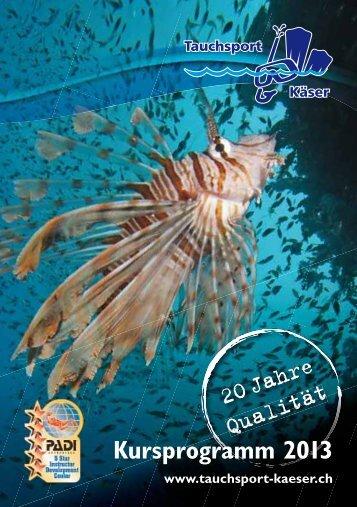 Kursprogramm 2013 - Tauchsport Käser AG