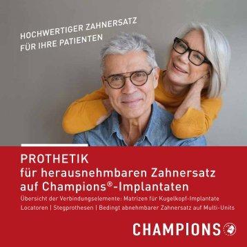 Hochwertiger Zahnersatz auf Champions-Implantaten – bezahlbare Lebensqualität für Ihre Patienten