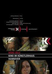 März 2011 KINO IM KÜNSTLErhAUS hANNOVEr - Presseserver der ...