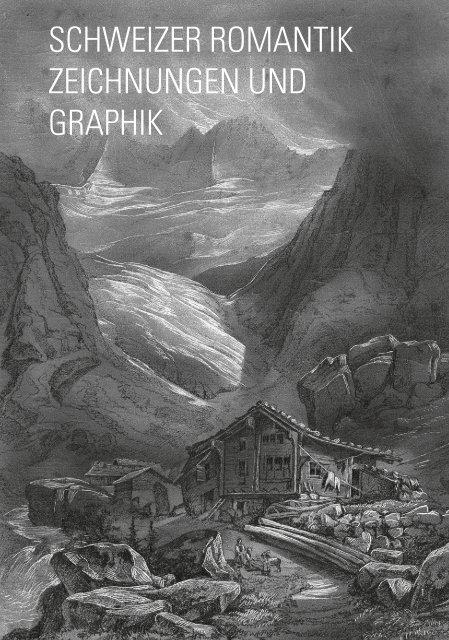 schweizer romantik zeichnungen und graphik - August Laube