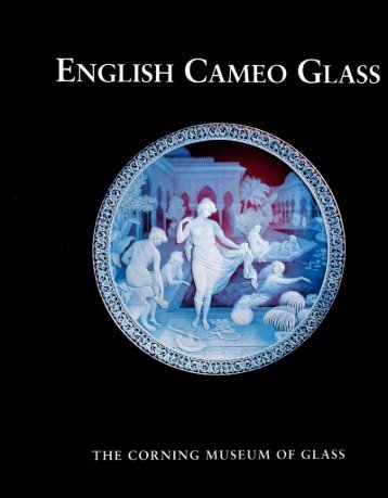 english cameo glass in the corning museum of glass