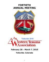 FORTIETH ANNUAL MEETING - Western Trauma Association