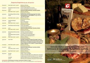 Genuss- Kultur und Bildhauerwochen Settimane di ... - Val Gardena