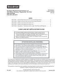 LONG LINE SET APPLICATION R-410A - Goodman Manufacturing