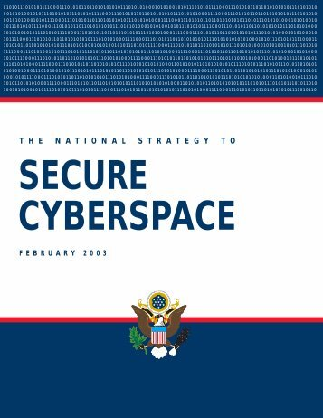 National Strategy to Secure Cyberspace - US-Cert