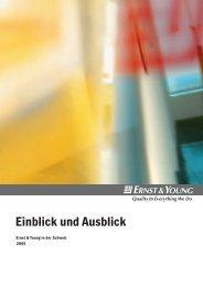 Einblick und Ausblick - Home - Ernst & Young - Schweiz