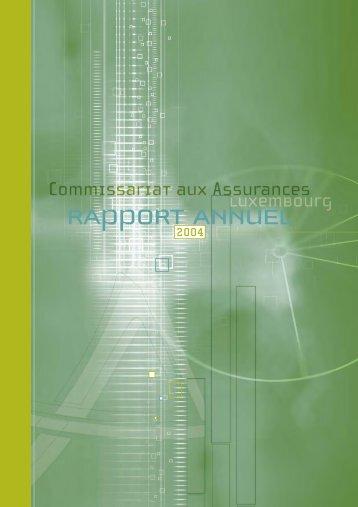 Rapport annuel 2004 PDF - Commissariat aux Assurances