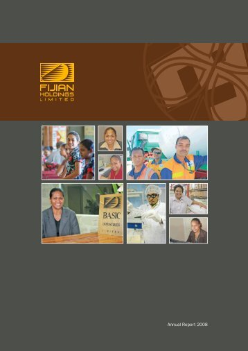 Annual Report 2008 - Fijian Holdings Limited