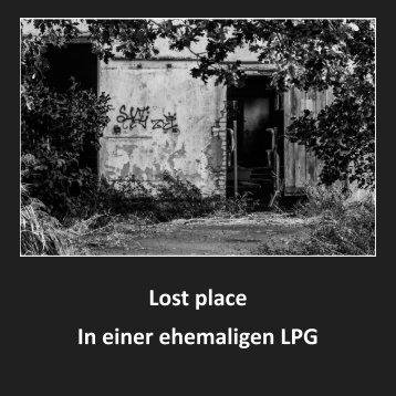 lost place - in einer ehemaligen LPG