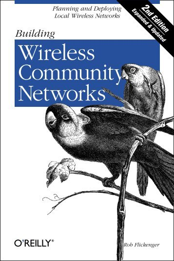 Building Wireless Community Networks - O'Reilly