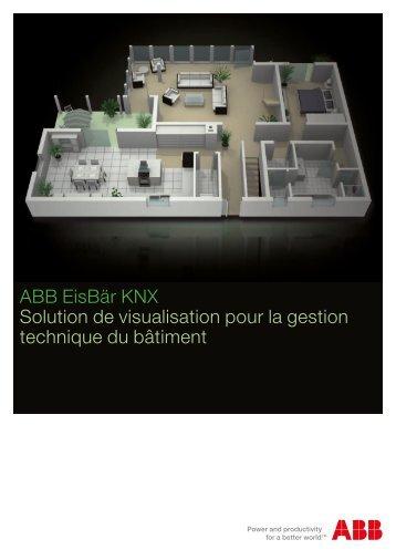 ABB EisBär KNX Solution de visualisation pour la gestion technique ...