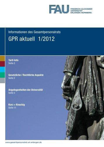 GPR aktuell 1/2012 - Gesamtpersonalrat der Universität Erlangen ...