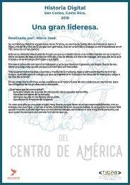 Historias Costa Rica - Una gran lideresa