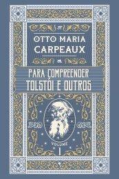 O. M. Carpeaux | Para compreender Tolstói e outros: vol. 1 (amostra)