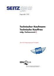 Technischer Kaufmann Technische Kauffrau eidg ... - SEITZ Handels
