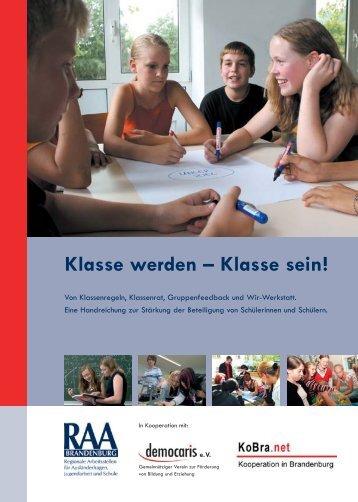 Klasse werden – Klasse sein! - Bildungsserver Berlin - Brandenburg