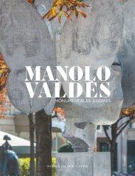 Manolo Valdés - Monumentales Egéries