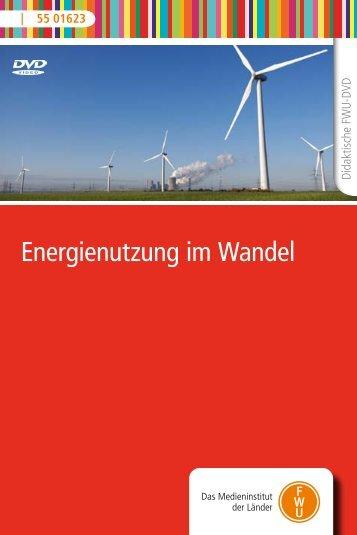 Energienutzung im Wandel - FWU