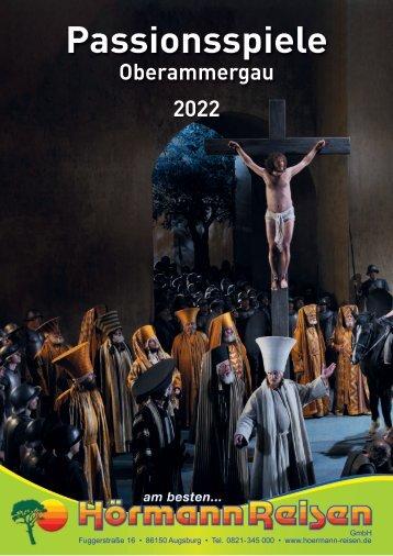 Passionsspiele Oberammergau 2022 mit Hörmann-Reisen