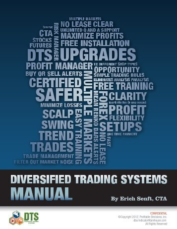 By Erich Senft, CTA - Diversified Trading System