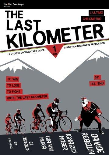 1 KM - The Last Kilometer