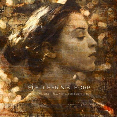 Fletcher Sibthorp - Selected Artworks 2020