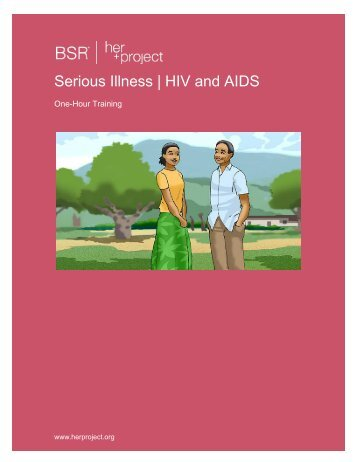 Serious Illness | HIV and AIDS - HERproject