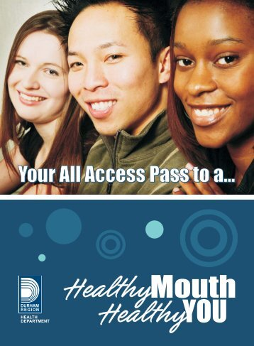 Access Pass to a Healthy Mouth (PDF - Region of Durham