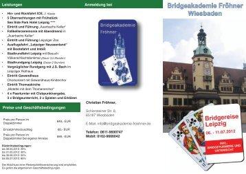 Bridgereise Leipzig - Bridgeakademie Fröhner