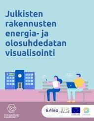 Julkisten rakennusten energia- ja olosuhdedatan visualisointi