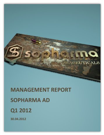 MANAGEMENT REPORT SOPHARMA AD Q1 2012