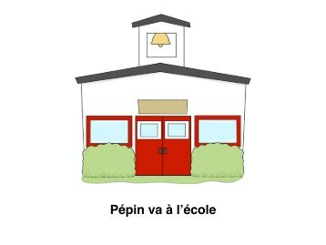 Pepin Goes to School French