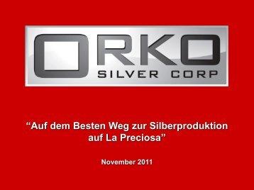 La Preciosa - Orko Silver Corp.
