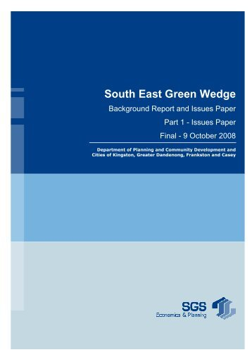 South East Green Wedge - Department of Planning and Community ...
