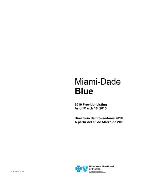 Miami-Dade Blue - Health and Life Insurance and Medical Plan at